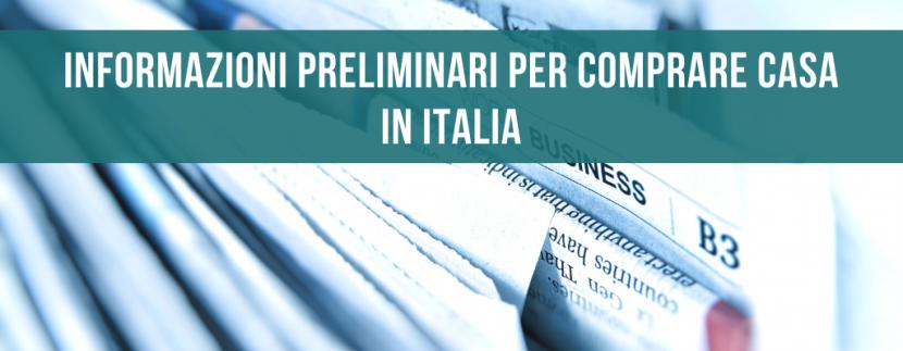 Informazioni preliminari per comprare casa in Italia