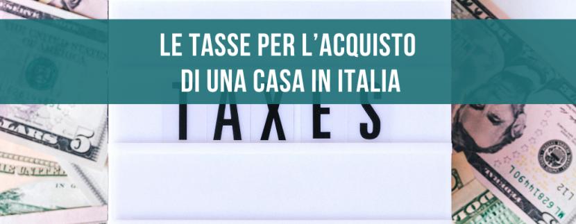 Le tasse per l'acquisto di una casa in Italia
