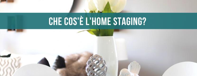 Che cos'è l'home staging?