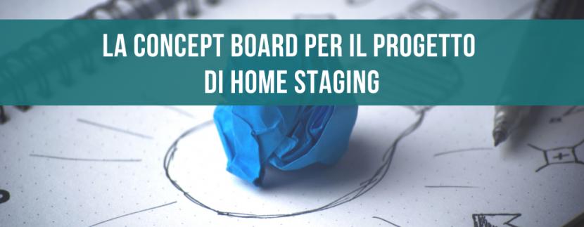 La concept board per il progetto di home staging