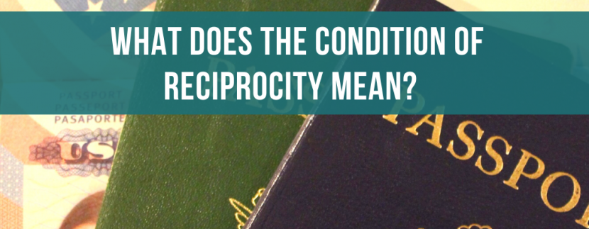What does the condition of reciprocity mean?