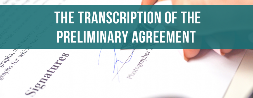 The transcription of the preliminary agreement