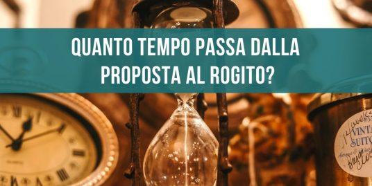 Quanto tempo passa dalla proposta al rogito?